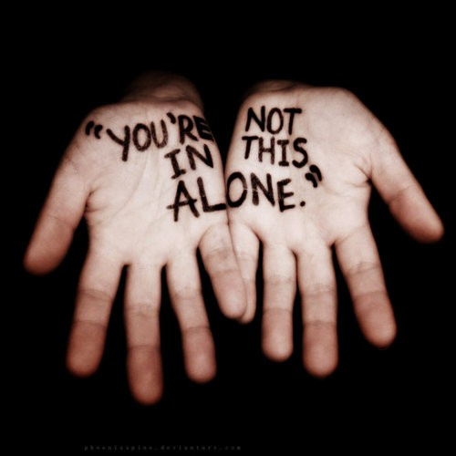 You shouldn't be alone; but sometimes you are. Below are ways friends and family can help.